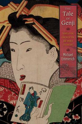Image for The Tale of Genji: Translation, Canonization, and World Literature