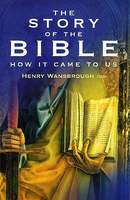 The Story of the Bible, Wansbrough, Henry
