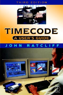 Timecode A User's Guide, Ratcliff, J.