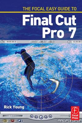 Image for The Focal Easy Guide to Final Cut Pro 7