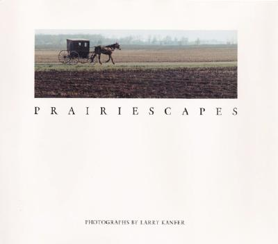 Image for Prairiescapes: PHOTOGRAPHS (Visions of Illinois)