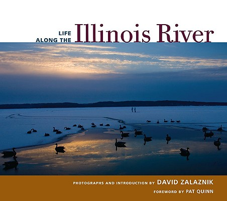 Life along the Illinois River, Zalaznik, David