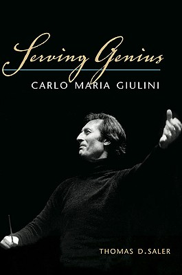 Image for Serving Genius: Carlo Maria Giulini