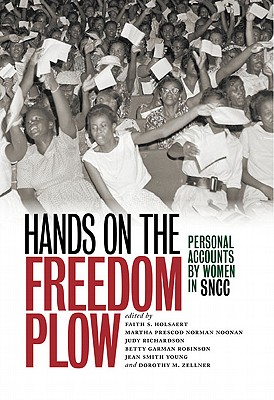 Image for Hands on the Freedom Plow: Personal Accounts by Women in SNCC