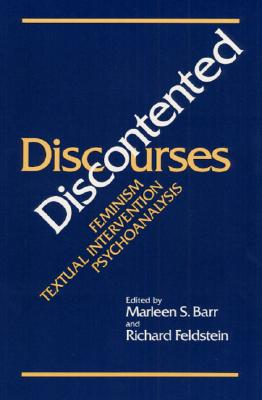 Image for DISCONTENTED DISCOURSES: Feminism/Textual Intervention/Psychoanalysis