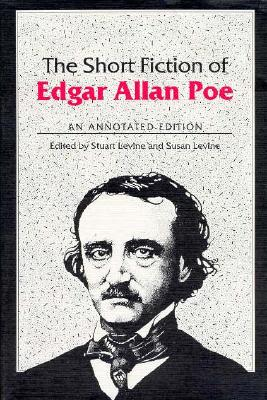 Image for The Short Fiction of Edgar Allan Poe: An Annotated Edition
