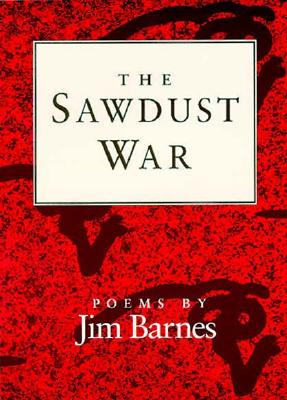 Image for The Sawdust War: POEMS