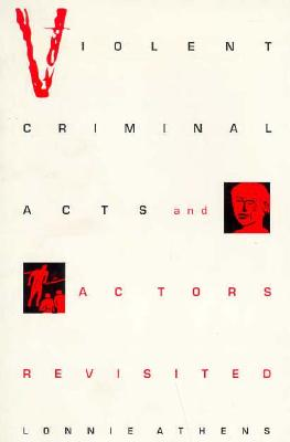Image for Violent Criminal Acts and Actors Revisited