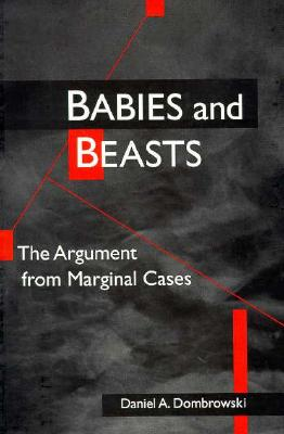 Image for Babies and Beasts: The Argument from Marginal Cases