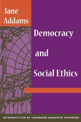 Image for Democracy and Social Ethics