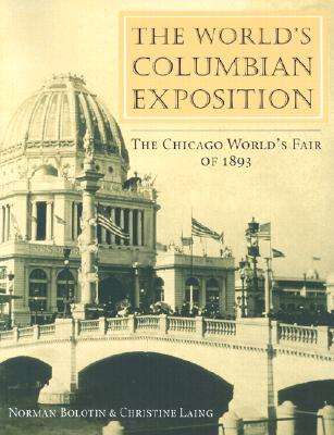 Image for The World's Columbian Exposition: The Chicago World's Fair of 1893