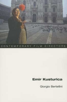 Image for Emir Kusturica (Contemporary Film Directors)