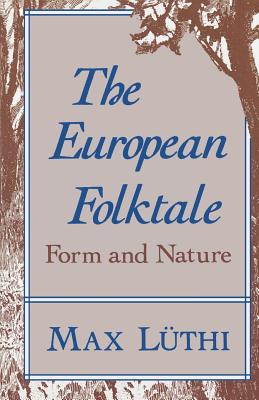 Image for European Folktale: Form and Nature (Folklore Studies in Translation)