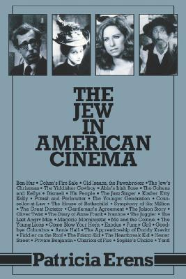 The Jew in American Cinema (Jewish Literature &), Erens, Patricia