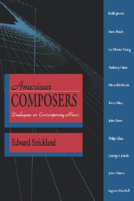 Image for American Composers: Dialogues on Contemporary Music (A Midland Book)