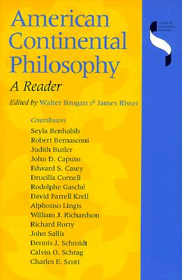Image for American Continental Philosophy: A Reader (Studies in Continental Thought)