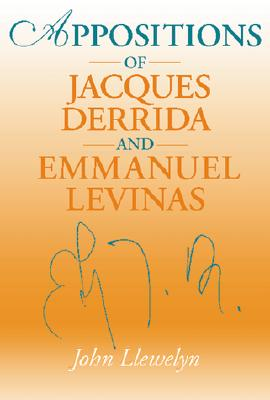 Image for Appositions of Jacques Derrida and Emmauel Levinas: