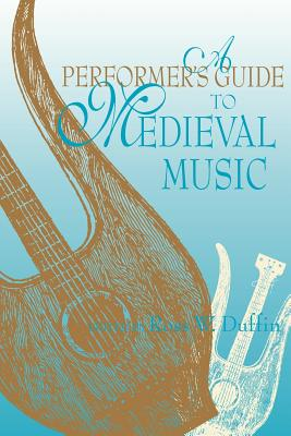 Image for A Performer's Guide to Medieval Music