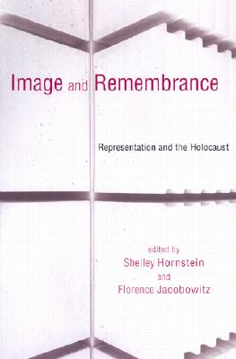 Image for Image and Remembrance: Representation and the Holocaust