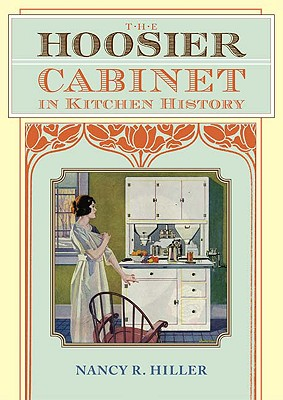 Image for The Hoosier Cabinet in Kitchen History