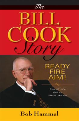Image for The Bill Cook Story: Ready, Fire, Aim!