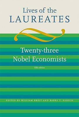 Lives of the Laureates: Twenty-three Nobel Economists