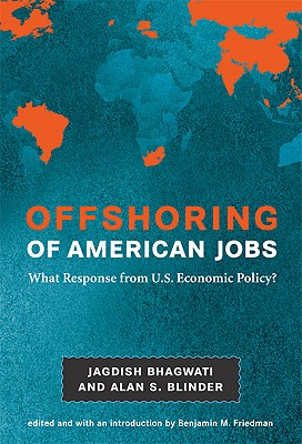 Image for Offshoring of American Jobs: What Response from U.S. Economic Policy? (Alvin Hansen Symposium on Public Policy at Harvard University)