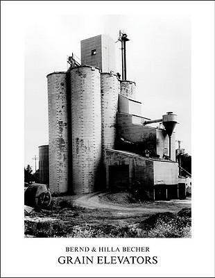 Grain Elevators (MIT Press), Becher, Bernd; Becher, Hilla