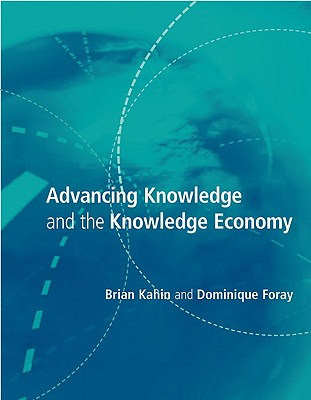 Image for Advancing Knowledge and The Knowledge Economy (MIT Press)