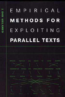 Image for Empirical Methods for Exploiting Parallel Texts (The MIT Press)