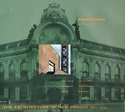 Image for The Architecture of New Prague 1895-1945