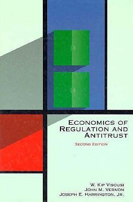 Economics of Regulation and Antitrust, Viscusi, W. Kip; Vernon, John M.; Harrington, Joseph E., Jr.