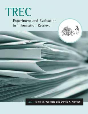 Image for TREC: Experiment and Evaluation in Information Retrieval (Digital Libraries and Electronic Publishing)