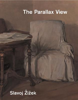 The Parallax View (Short Circuits), Zizek, Slavoj