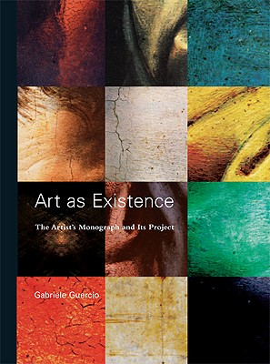 Image for Art as Existence: The Artist's Monograph and Its Project