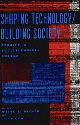 Image for Shaping Technology / Building Society: Studies in Sociotechnical Change