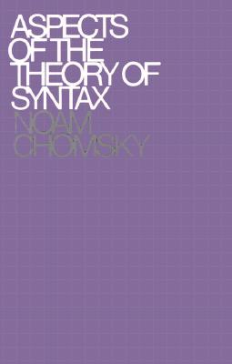 Image for ASPECTS OF THE THEORY OF SYNTAX