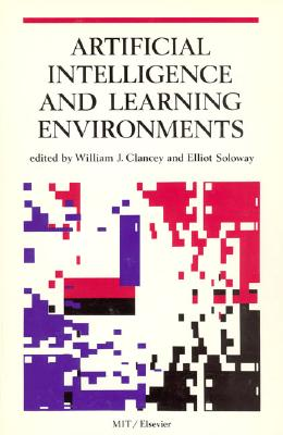 Image for Artificial Intelligence and Learning Environments (Special Issues of Artificial Intelligence)