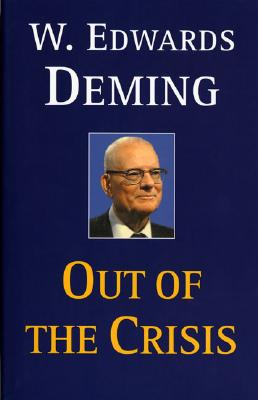 Out of the Crisis (MIT Press), Deming, W. Edwards
