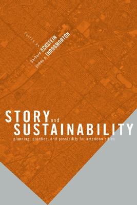 Story and Sustainability: Planning, Practice, and Possibility for American Cities (The MIT Press)
