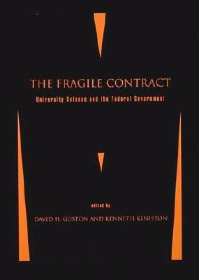 Image for The Fragile Contract: University Science and the Federal Government
