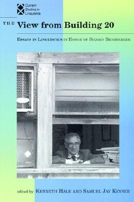 Image for The View from Building 20:  Essays in Linguistics in Honor of Sylvain Bromberger