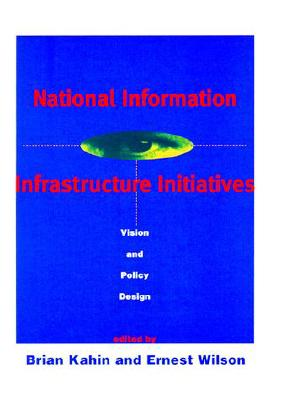 Image for National Information Infrastructure Initiatives: Vision and Policy Design
