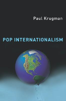 Pop Internationalism, Krugman, Paul