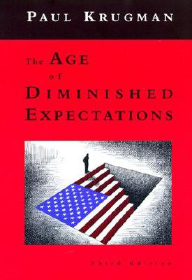 The Age of Diminished Expectations, Third Edition: U.S. Economic Policy in the 1990s, Krugman, Paul
