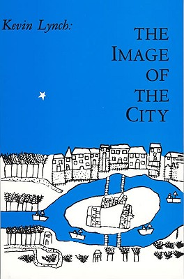 The Image of the City (Harvard-Mit Joint Center for Urban Studies), Lynch, Kevin
