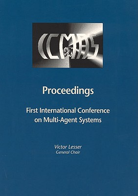 Image for Proceedings of the First International Conference on Multiagent Systems