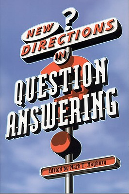 New Directions In Question Answering, Maybury, Mark T. (ed.)