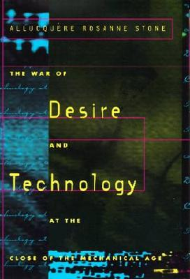 Image for The War of Desire and Technology at the Close of the Mechanical Age