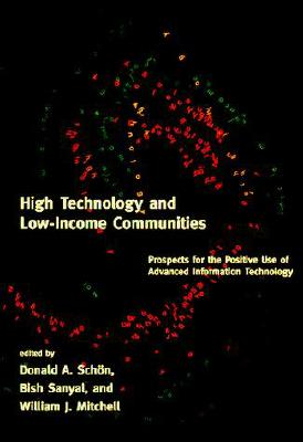 Image for High Technology and Low-Income Communities: Prospects for the Positive Use of Advanced Information Technology